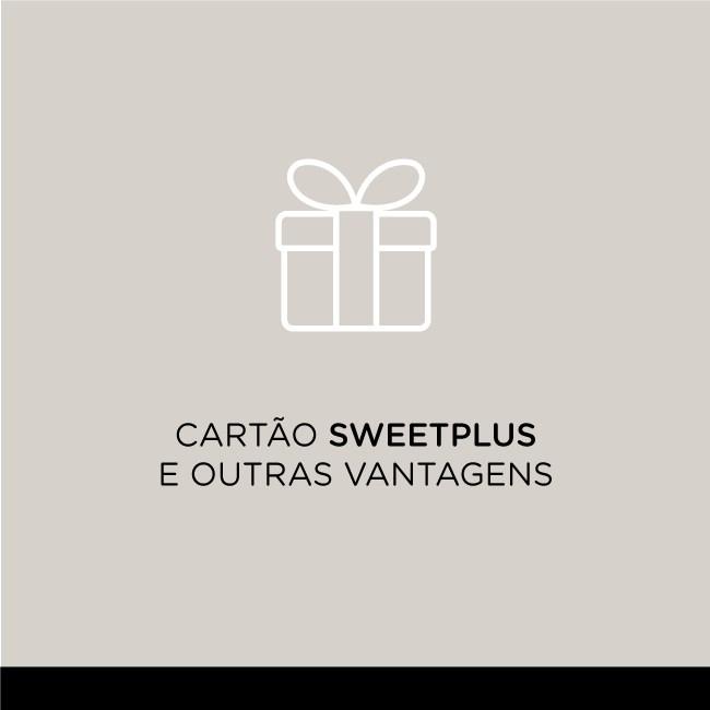 Cartão Sweet+ e outras vantagens